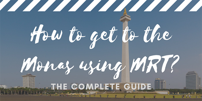 How to get to the Monas using MRT?