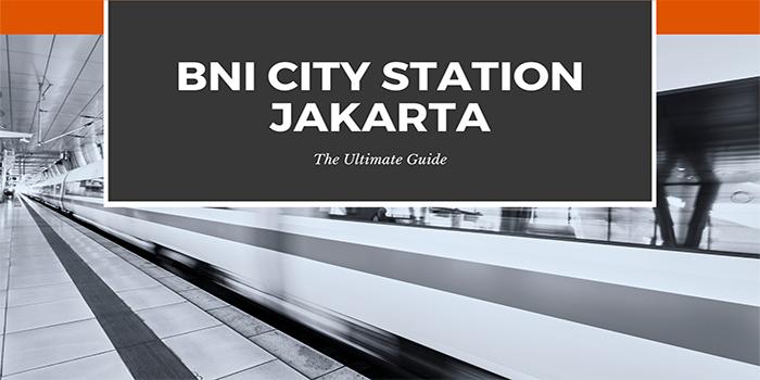 BNI City Station Jakarta
