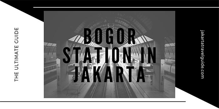 Bogor Station in Jakarta