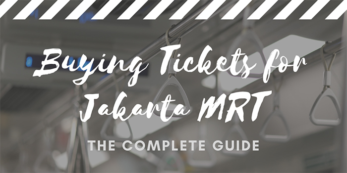 Buying Tickets for Jakarta MRT