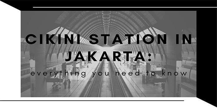 Cikini Station in Jakarta