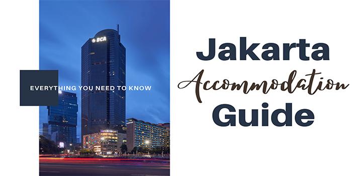 Jakarta Accommodation Guide