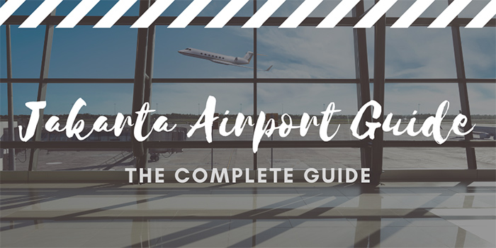 Jakarta Airport Guide