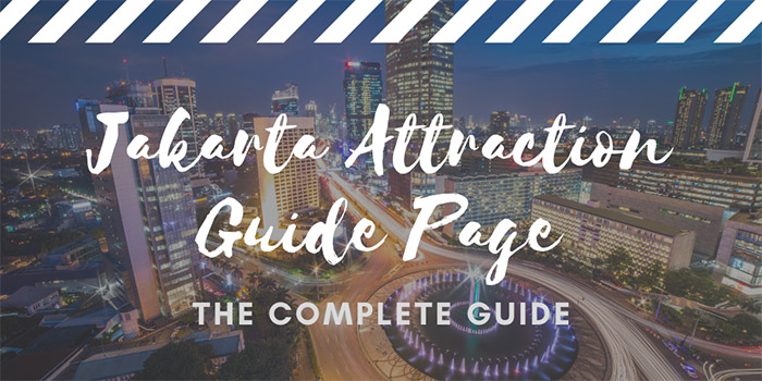 Jakarta Attraction Guide