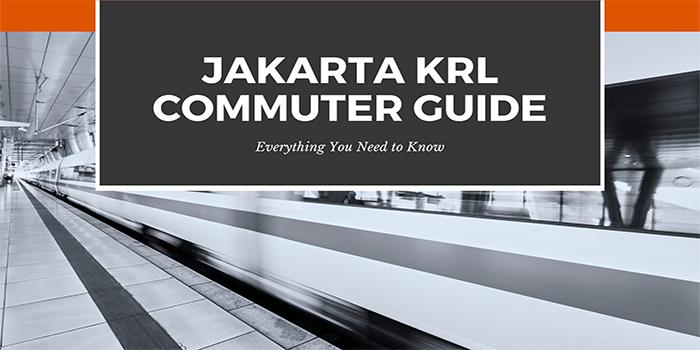 Jakarta KRL Commuter Guide