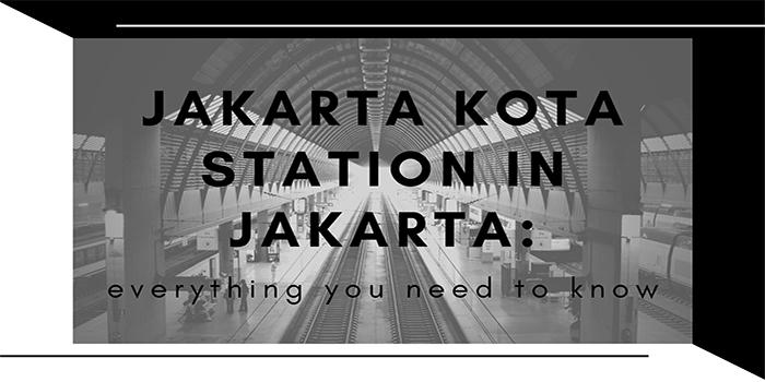 Jakarta Kota Station in Jakarta