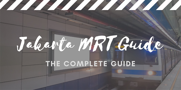 Jakarta MRT Guide