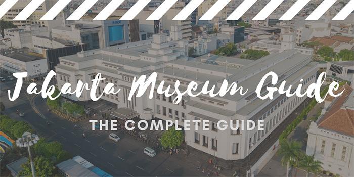 Jakarta Museum Guide