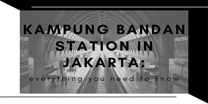 Kampung Bandan Station in Jakarta