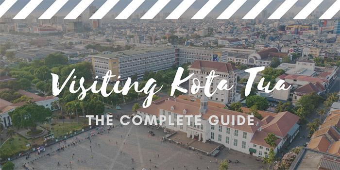 Visiting Kota Tua in Jakarta