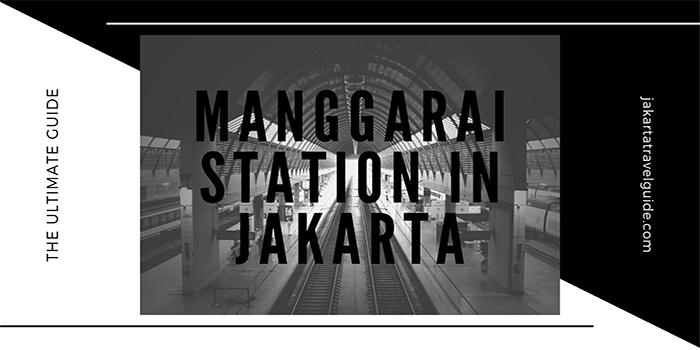 Manggarai Station in Jakarta