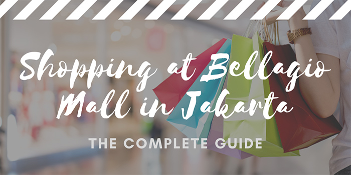 Shopping at Bellagio Mall in Jakarta