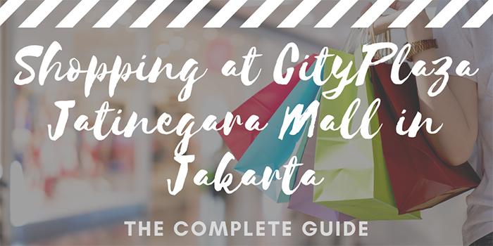 Shopping at CityPlaza Mall Jatinegara in Jakarta