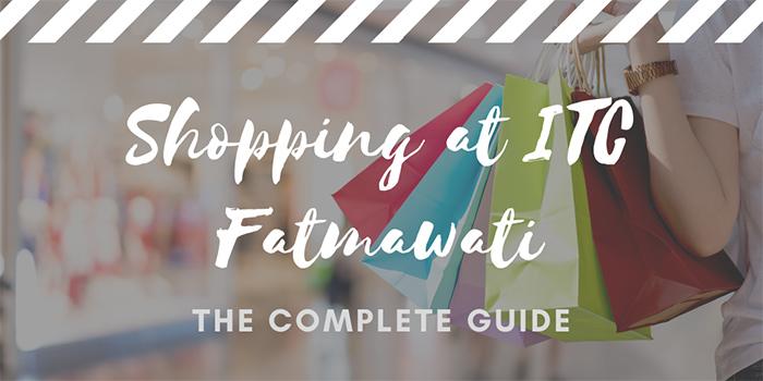 Shopping at ITC Fatmawati Mall in Jakarta