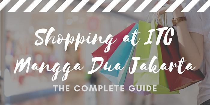 Shopping at ITC Mangga Dua Jakarta