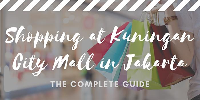 Shopping at Kuningan City Mall in Jakarta