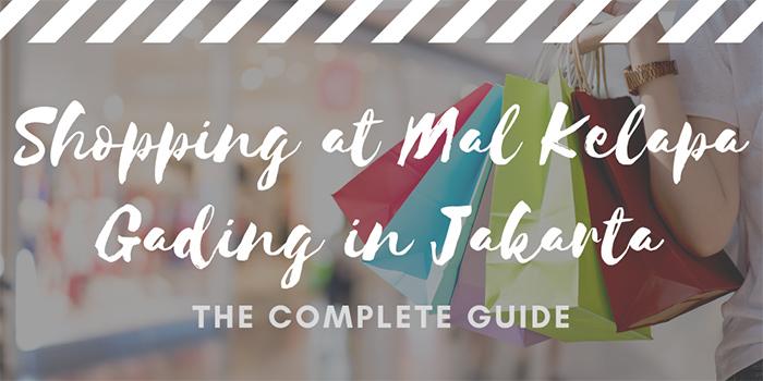 Shopping at Mal Kelapa Gading in Jakarta