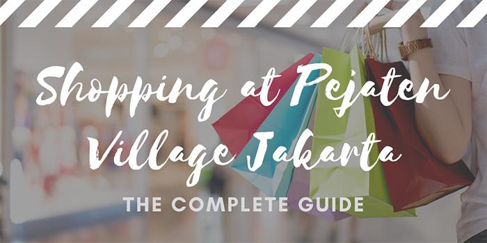 Shopping at Pejaten Village Jakarta