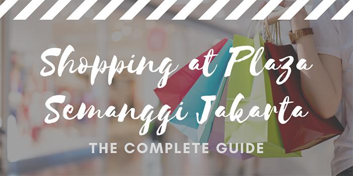 Shopping at Plaza Semanggi Jakarta