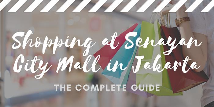 Shopping at Senayan City Mall in Jakarta