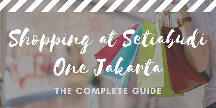 Shopping at Setiabudi One Jakarta
