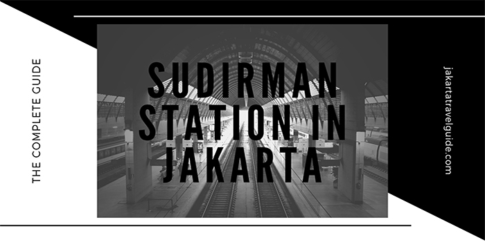 Sudirman Station in Jakarta