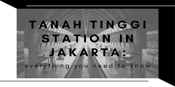 Tanah Tinggi Station in Jakarta