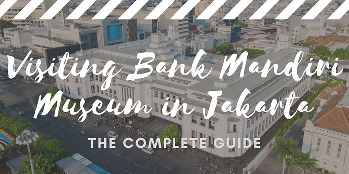 Visiting Bank Mandiri Museum in Jakarta