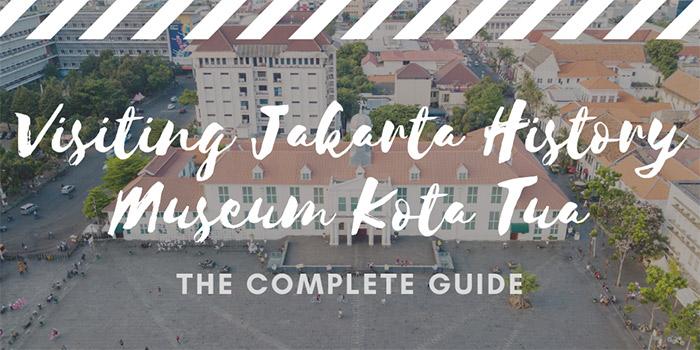 Visiting Jakarta History Museum Kota Tua
