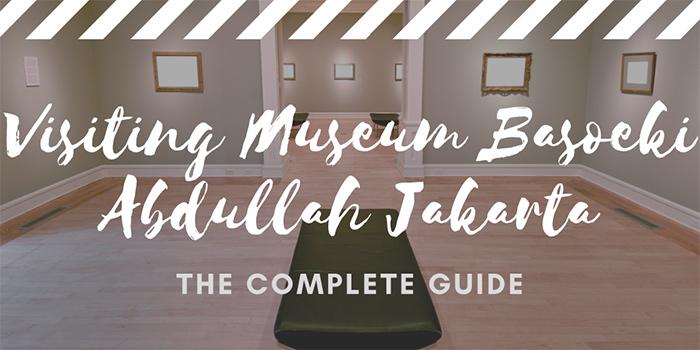 Visiting Museum Basoeki Abdullah Jakarta
