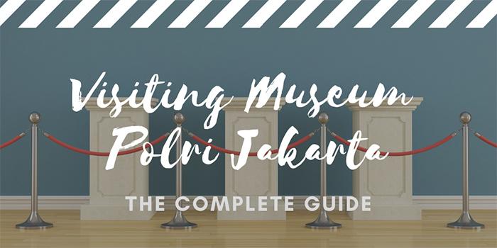 Visiting Museum Polri Jakarta