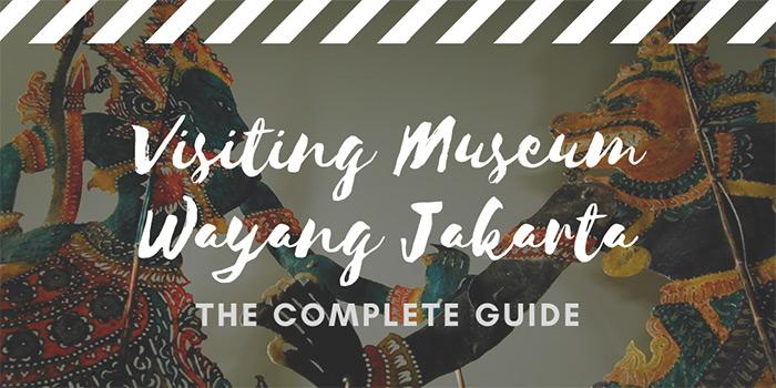 Visiting Museum Wayang (Puppet Museum) Jakarta