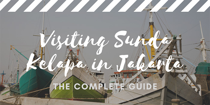 Visiting Sunda Kelapa in Jakarta