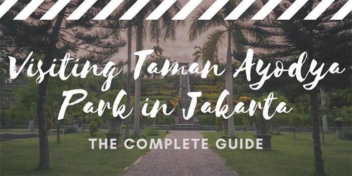Visiting Taman Ayodya Park in Jakarta