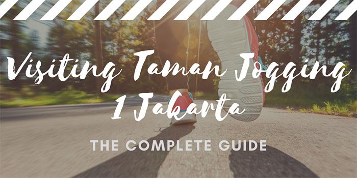 Visiting Taman Jogging 1, Jakarta