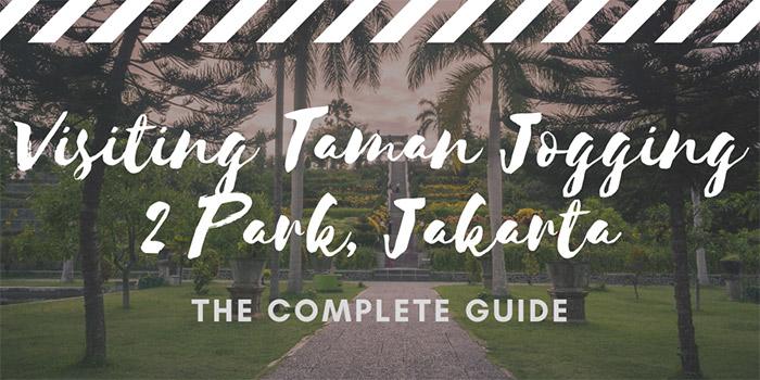 Visiting Taman Jogging 2 Park in Jakarta