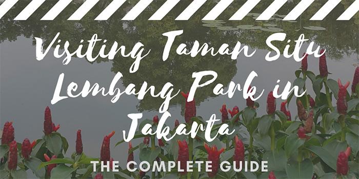 Visiting Taman Situ Lembang in Jakarta