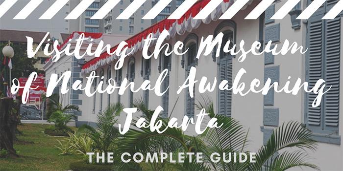 Visiting the Museum of National Awakening Jakarta